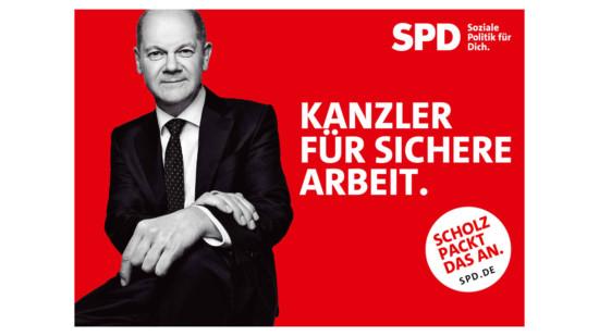 """Olaf Scholz und Text """"Kanzler für sichere Arbeit"""""""