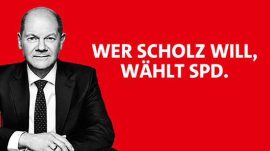 Porträt Olaf Scholz und Text: Wer Scholz will, wählt SPD.