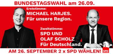 Wahlaufruf für Michael Harjes und Olaf Scholz